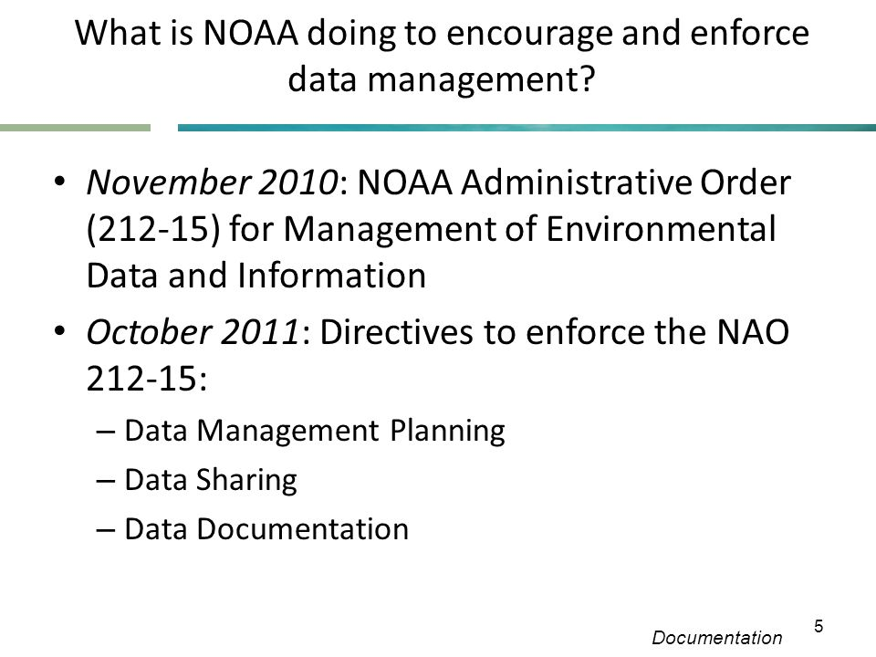 What is NOAA doing to encourage and enforce data management.