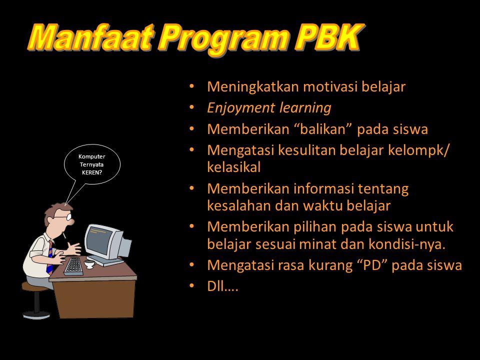 LANGKAH- LANGKAH PENGMBANGAN PROGRAM PBK 1.Perencanaan awal 2.