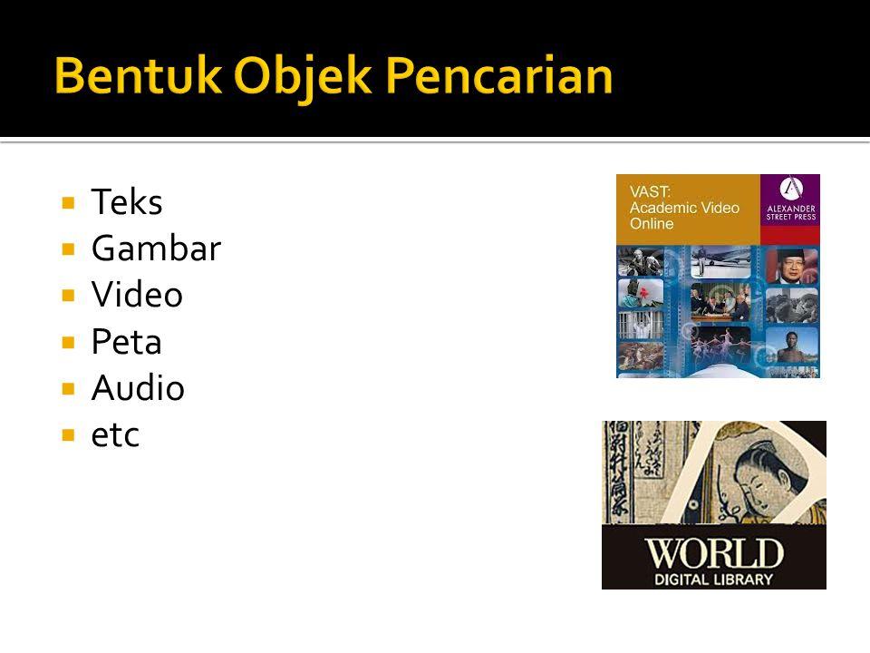 Informasi Bibliografi Buku Majalah / Surat Kabar Media Lain KatalogIndeks / Abstrak Karya Asli Alat Bantu Lainnya