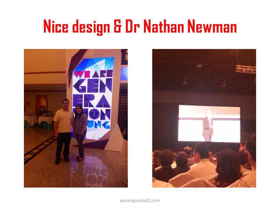 Nice design & Dr Nathan Newman peluangusaha21.com