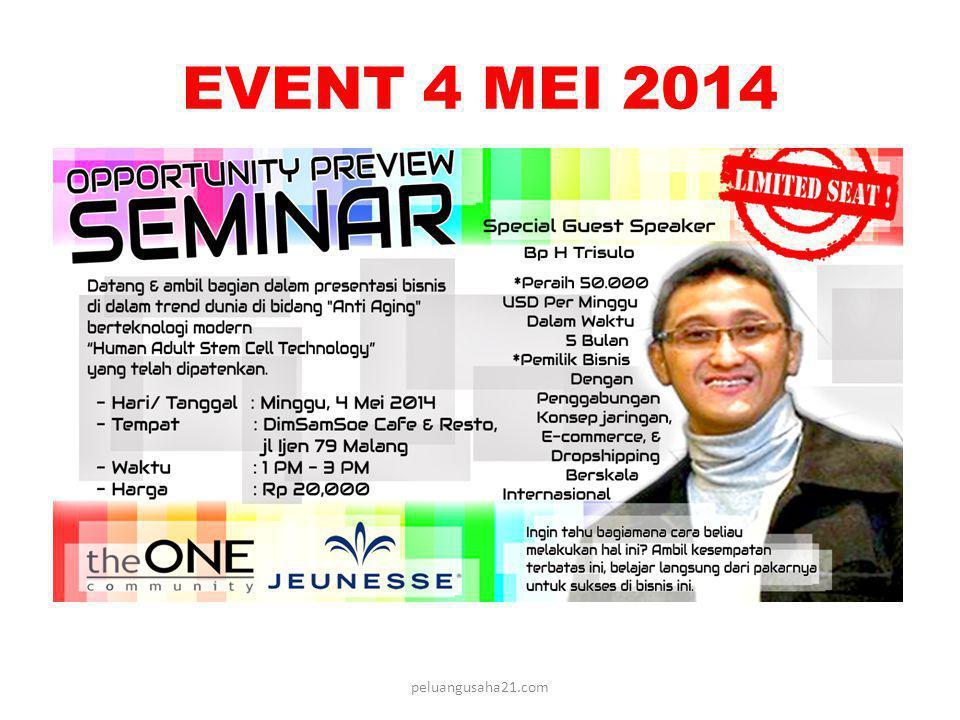 EVENT 4 MEI 2014 peluangusaha21.com