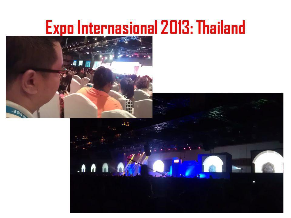 Expo Internasional 2013: Thailand peluangusaha21.com