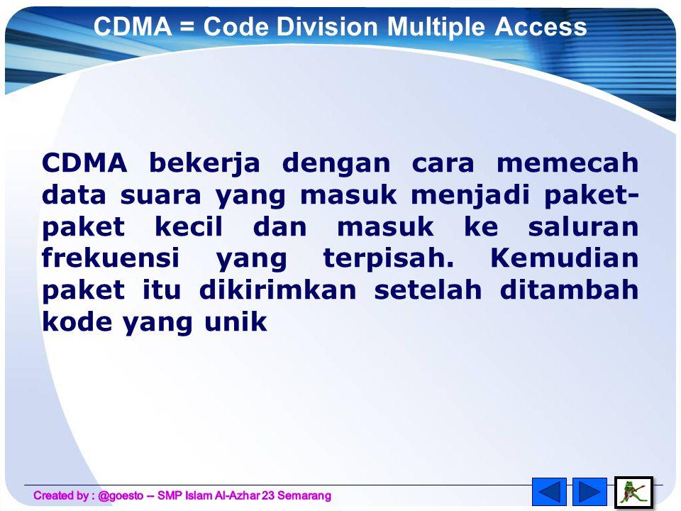 GSM = Global System for Mobile Communications Bekerja dengan cara melakukan kompresi suara yang masuk jaringan GSM dalam format digital sehingga mempunyai ukuran kecil GSM beroperasi pada frekuensi 900 -1800 MHz GSM menggunakan teknologi enkripsi (pengkodean) sebelum suara dikirimkan, sehingga keamanan pengguna terjamin