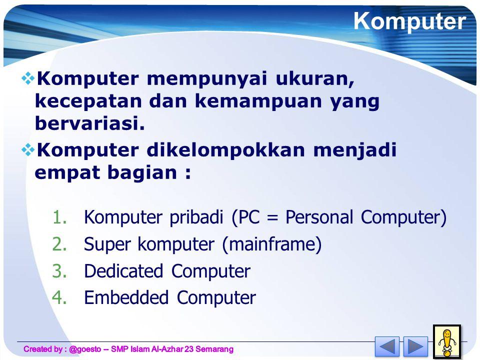 LOGO Komputer dan internet •Komputer dan internet merupakan perangkat TIK yang banyak berperan pada zaman sekarang ini.