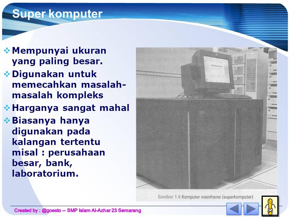 Komputer Pribadi Mempunyai ukuran yang kecil dan biasanya digunakan untuk alat bantu pekerja kantor, lembaga pendidikan maupun dirumah-rumah
