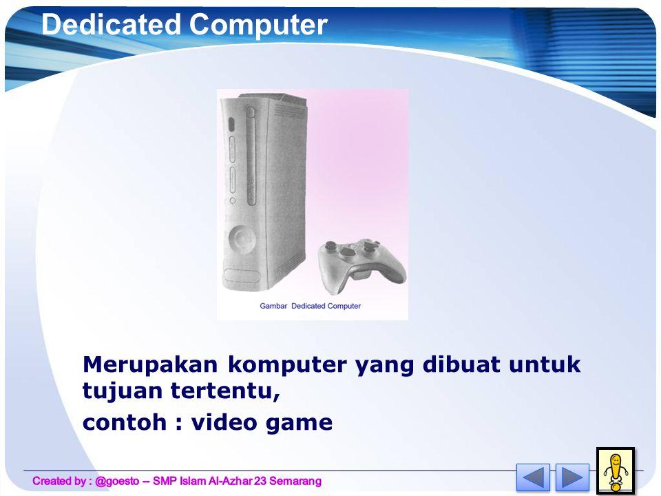 Super komputer  Mempunyai ukuran yang paling besar.
