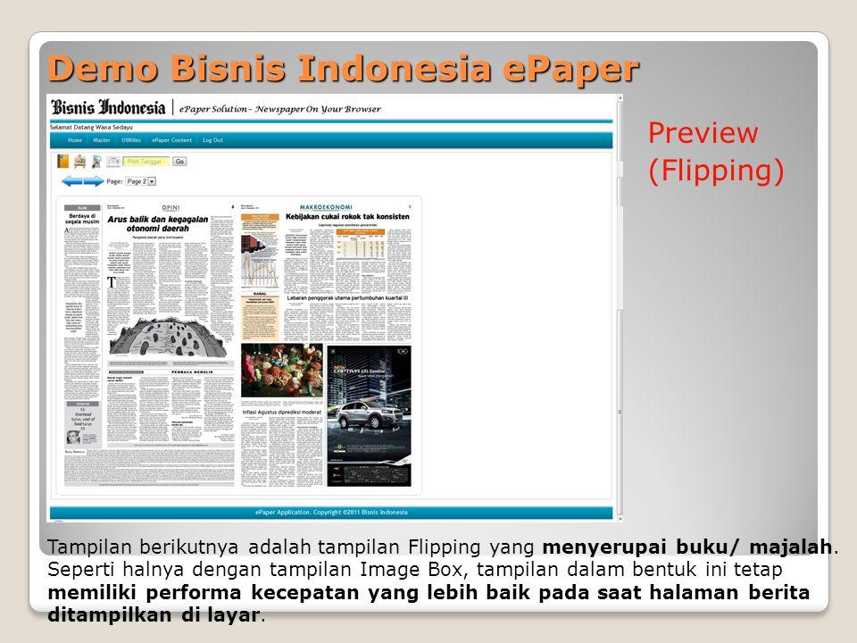 Demo Bisnis Indonesia ePaper Preview (Flipping) Tampilan berikutnya adalah tampilan Flipping yang menyerupai buku/ majalah. Seperti halnya dengan tamp
