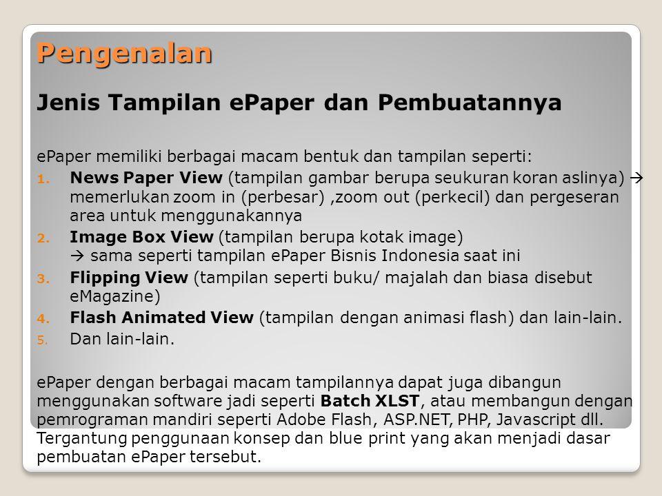 Pengenalan Jenis Tampilan ePaper dan Pembuatannya ePaper memiliki berbagai macam bentuk dan tampilan seperti: 1. News Paper View (tampilan gambar beru