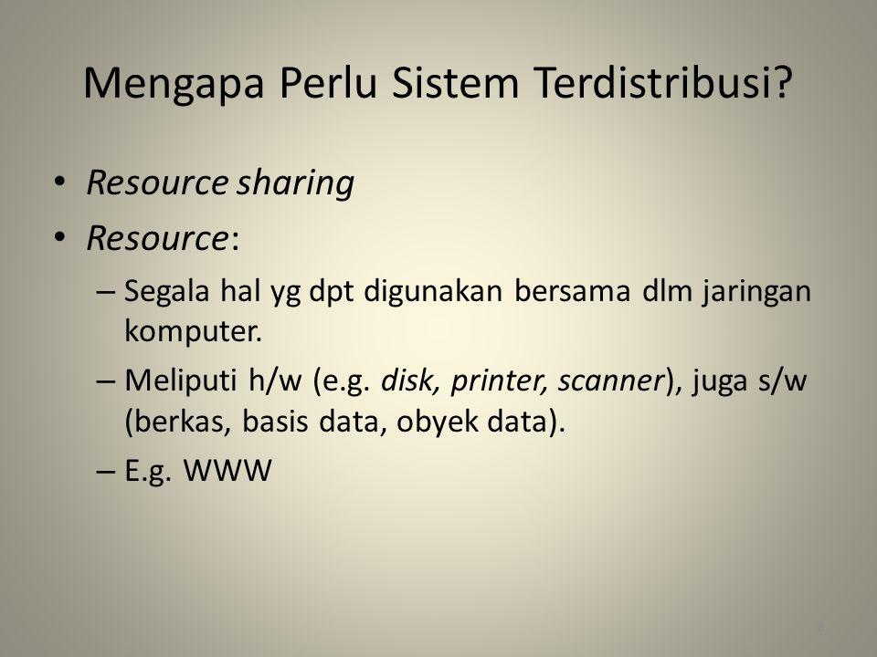 Mengapa Perlu Sistem Terdistribusi.