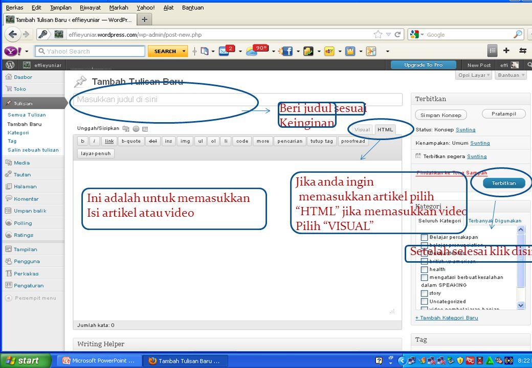 Nah itulah cara-cara pembuatan blog wordpress.com.