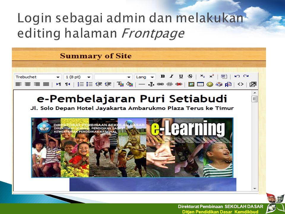 Direktorat Pembinaan SEKOLAH DASAR Ditjen Pendidikan Dasar Kemdikbud