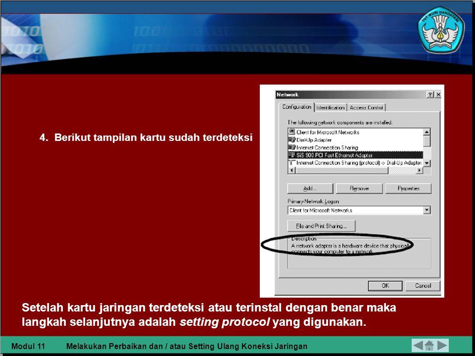 Berikut cara yang dapat dilakukan: 1.Klik start pada windows 98/me >> setting >> Control Panel 2.Klik network >> Configuration >> pilih merk kartu jaringan 3.
