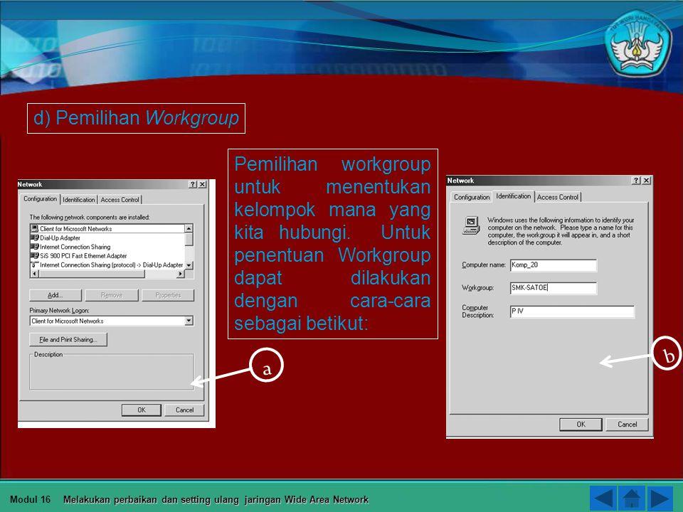 c) Pengisian IP Address dan Subnetmask IP Address merupakan alamat komputer yang unik dalam sistem jaringan. Karena dalam sistem jarigan yang dituju a