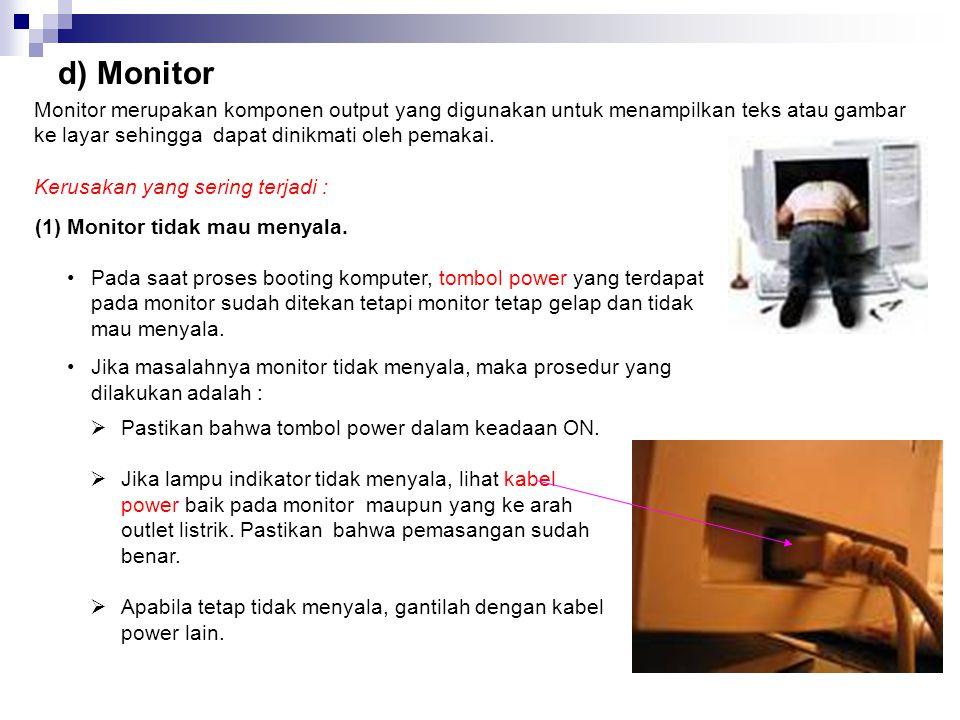 (2) Bunyi fan yang berisik Masalah yang lain adalah fan terlalu berisik. Ketika komputer sedang digunakan, suaranya terdengar sangat berisik sehingga
