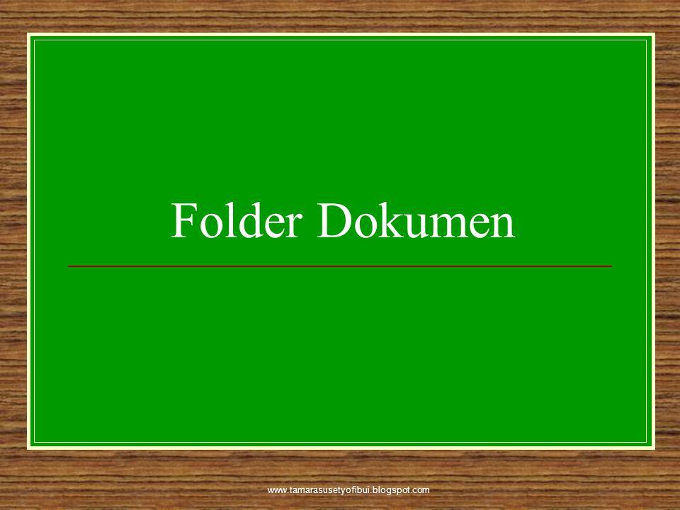 www.tamarasusetyofibui.blogspot.com Folder Dokumen
