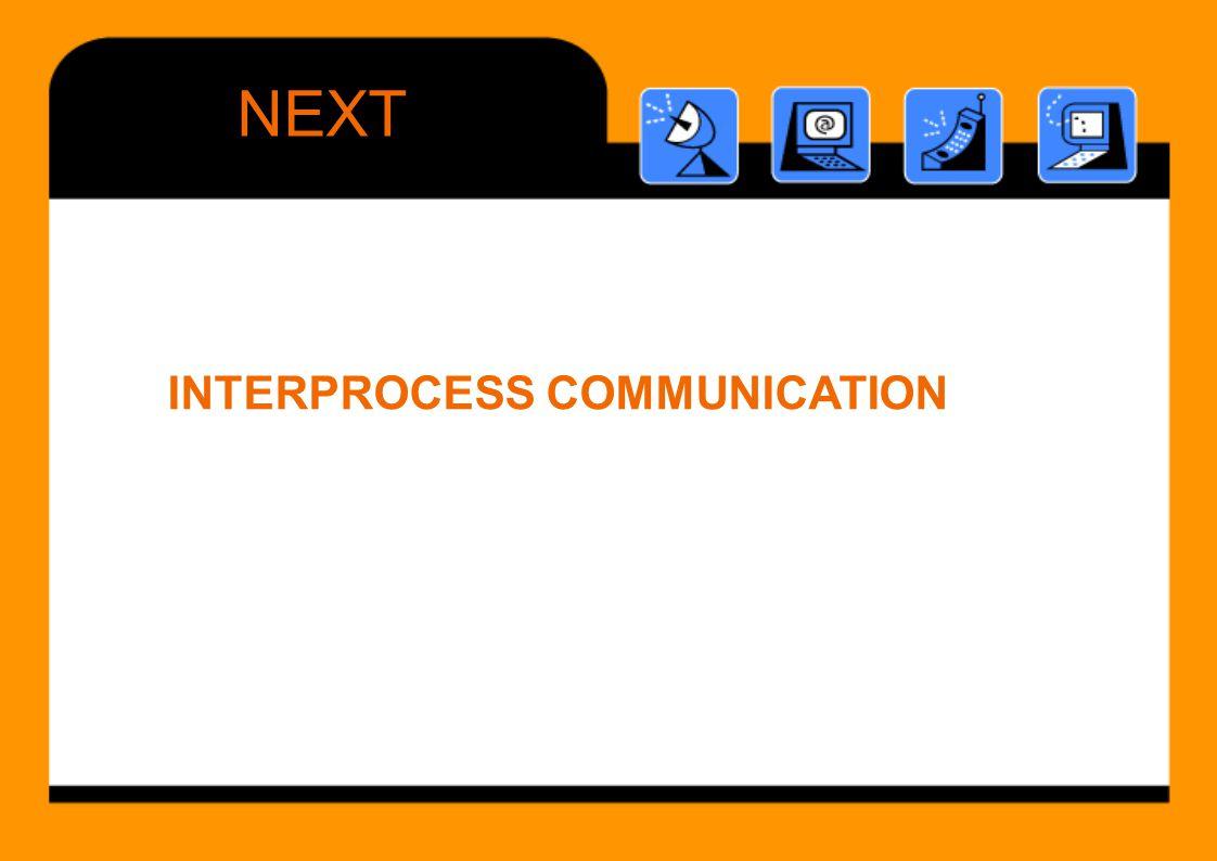 NEXT INTERPROCESS COMMUNICATION