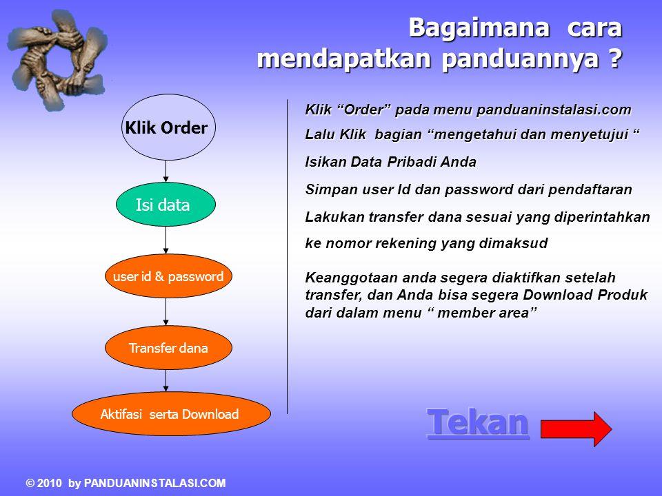 """Isi data user id & password Klik Order Bagaimana cara mendapatkan panduannya ? Transfer dana Aktifasi serta Download Klik """"Order"""" pada menu panduanins"""
