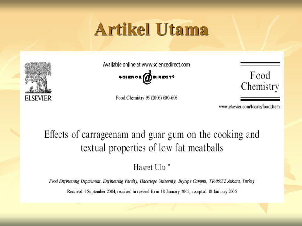 Pendahuluan  Makanan dengan kandungan lemak tinggi mulai dihindari  Rata-rata produk daging mengandung 20-30 % lemak  Lemak berpengaruh pada rasa dan tekstur daging  Penggunaan zat tambahan makanan untuk memperbaiki tekstur, fungsi dan rasa dari daging