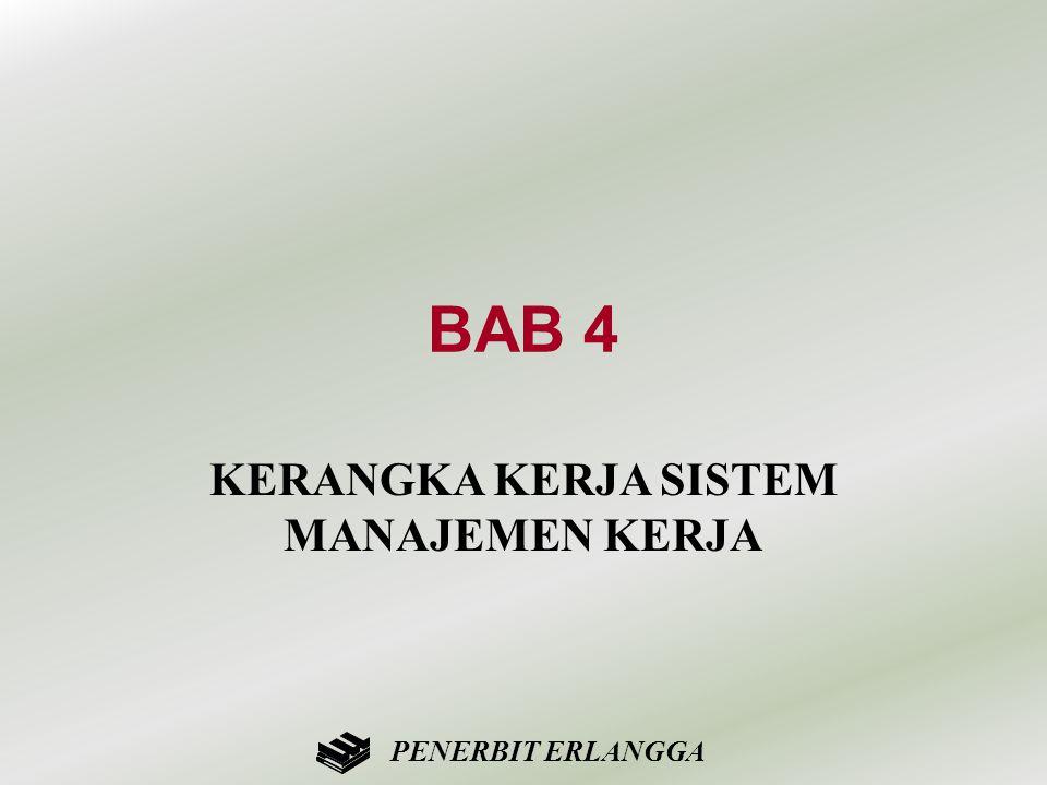 BAB 4 KERANGKA KERJA SISTEM MANAJEMEN KERJA PENERBIT ERLANGGA