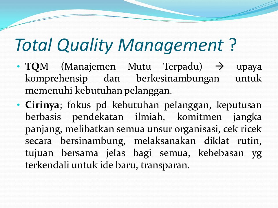 Total Quality Management .