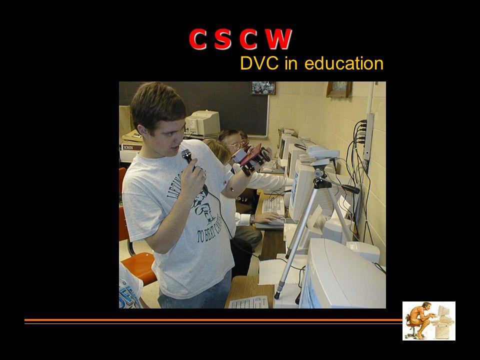 DVC in education C S C W