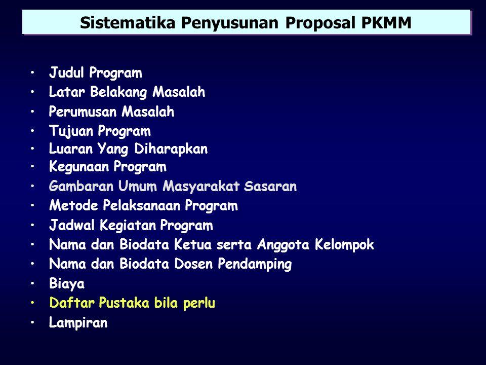 Persyaratan Umum PKMM Pada dasarnya sama dengan PKM yang lain: •Mahasiswa program Diploma/Sarjana •Masih aktif, terdaftar, tidak sedang terkena sanksi