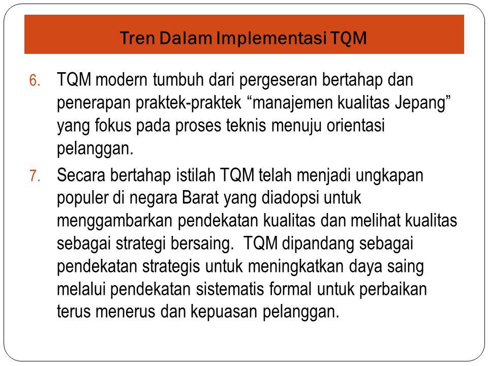 Aplikasi dan lingkungan TQM baru  Saat ini TQM sedang diterapkan untuk beragam sektor industri publik dan swasta termasuk kesehatan, pendidikan, perbankan, hotel, transportasi dan sektor jasa lainnya, karena sejak pertengahan 1980- an sektor yang paling cepat berkembang di negara maju adalah sektor jasa.