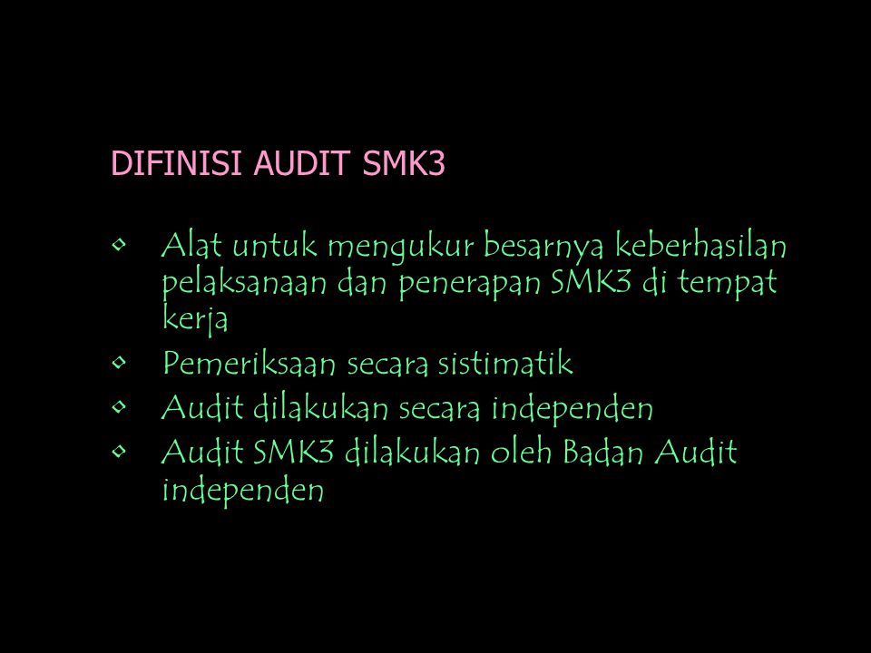 AUDIT SMK3 Per.Menaker No. 05/MEN/1996