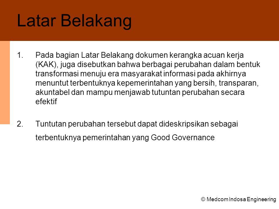 © Medcom Indosa Engineering Pendekatan dan Metodologi