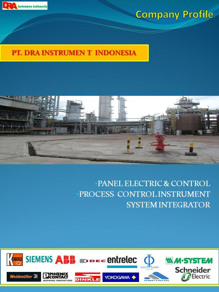 • PANEL ELECTRIC & CONTROL • PROCESS CONTROL INSTRUMENT SYSTEM INTEGRATOR PT.