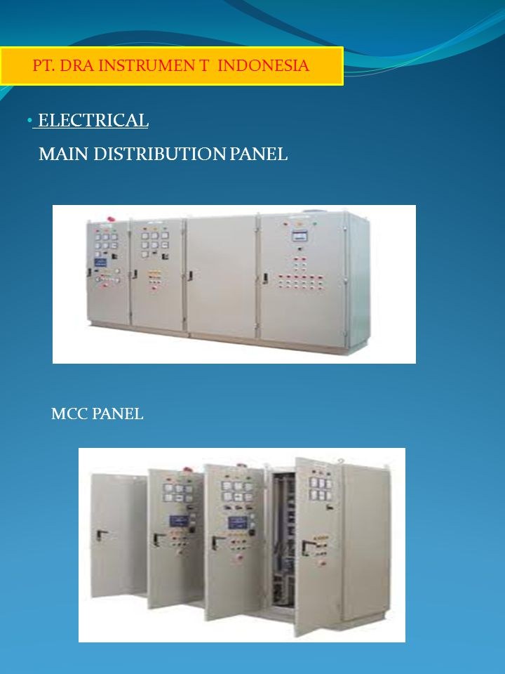 • CAPACITOR BANK PANEL • CONTROL PANEL PT. DRA INSTRUMEN T INDONESIA