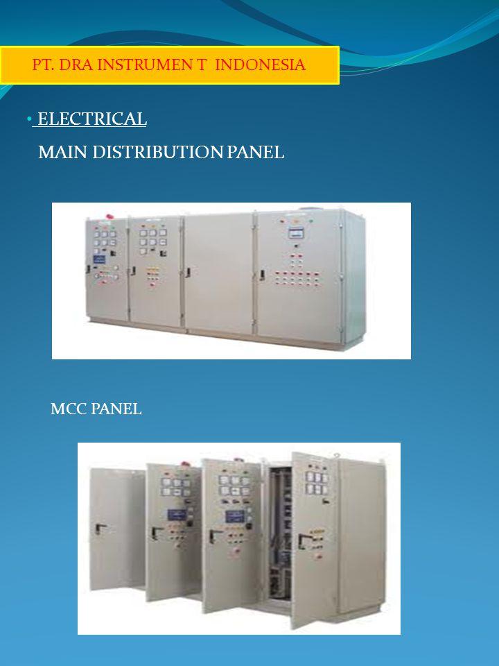 • ELECTRICAL MAIN DISTRIBUTION PANEL PT. DRA INSTRUMEN T INDONESIA MCC PANEL