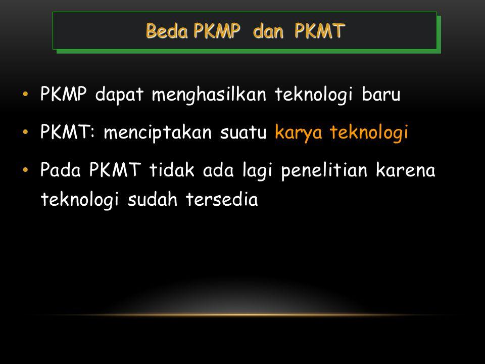 • PKMP merupakan karya kreatif untuk menjawab permasalahan, pengembangan ilmu dan teori, yang dilaksanakan dengan pengumpulan data • Pada PKMP, pemeca