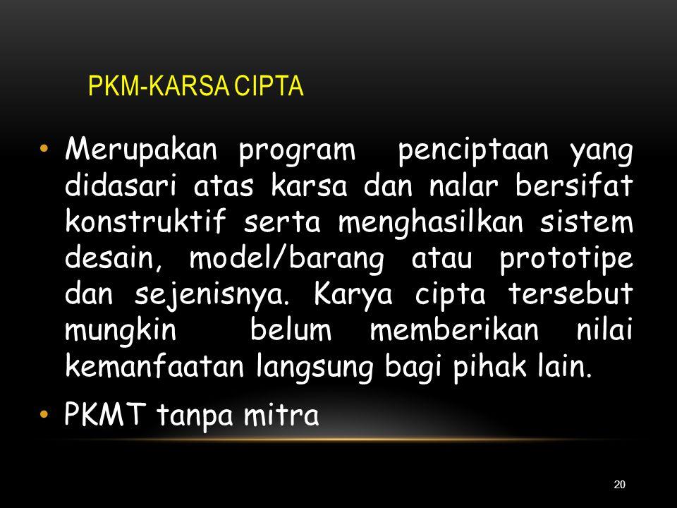 PKMM menuntut ditetapkannya masyarakat sasaran strategis dan persoalannya sebelum menyusun proposal. Tidak ada kegiatan penelitian. Pengetahuan atau t