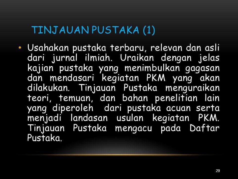 LUARAN YANG DIHARAPKAN 28 • Luaran kegiatan PKM mengacu pada Tabel 1