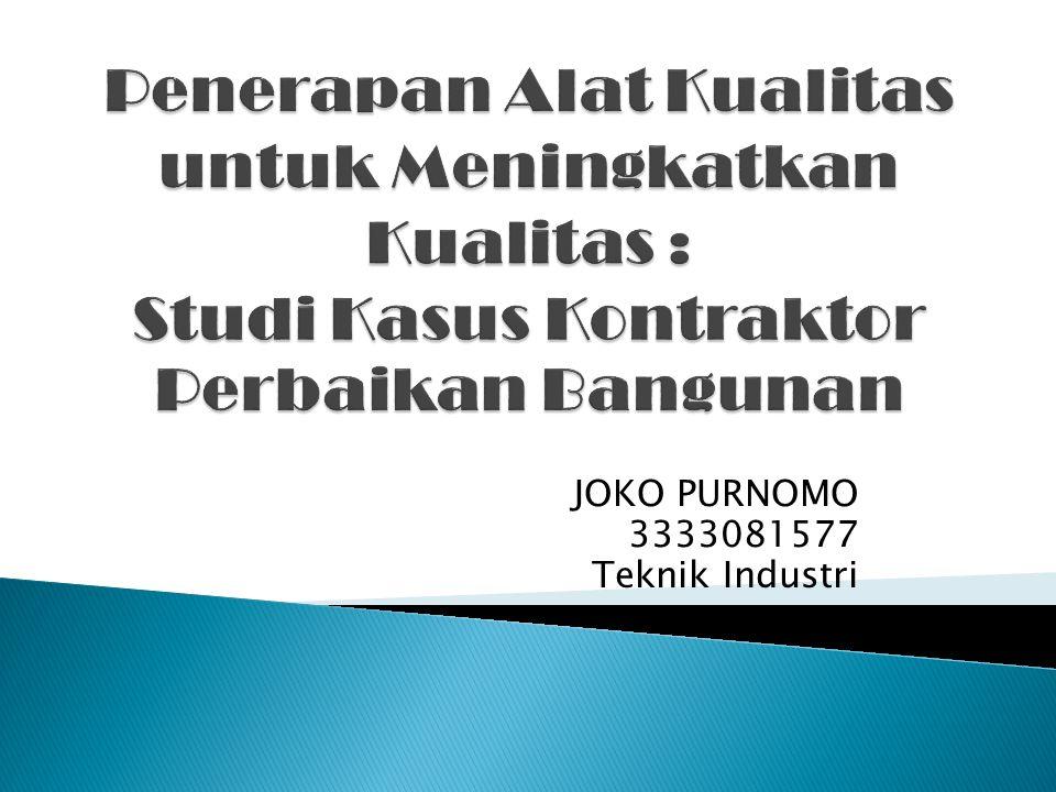 JOKO PURNOMO 3333081577 Teknik Industri