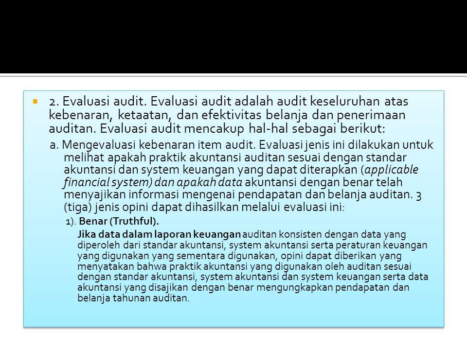  2.Evaluasi audit.