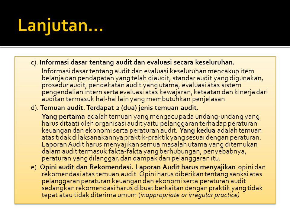 c).Informasi dasar tentang audit dan evaluasi secara keseluruhan.