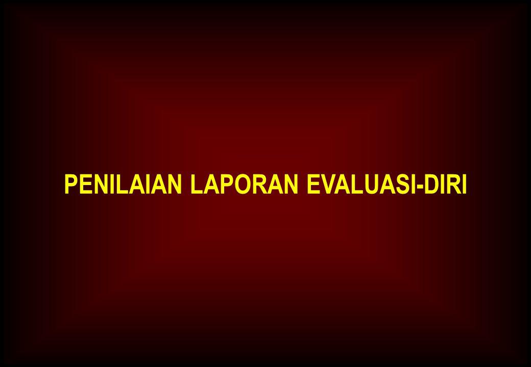PENILAIAN LAPORAN EVALUASI-DIRI