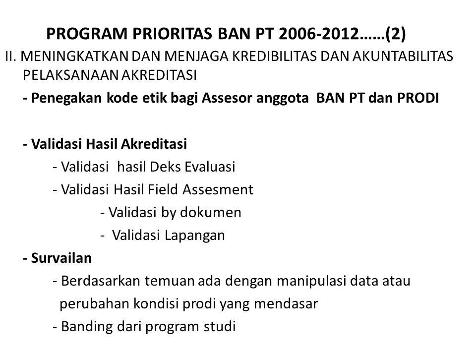 PROGRAM PRIORITAS BAN PT 2006-2012……(2) II.