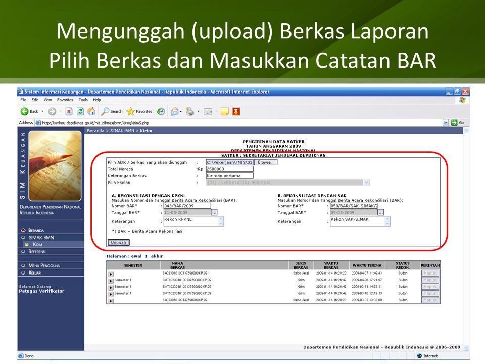 Mengunggah (upload) Berkas Laporan Pilih Berkas dan Masukkan Catatan BAR