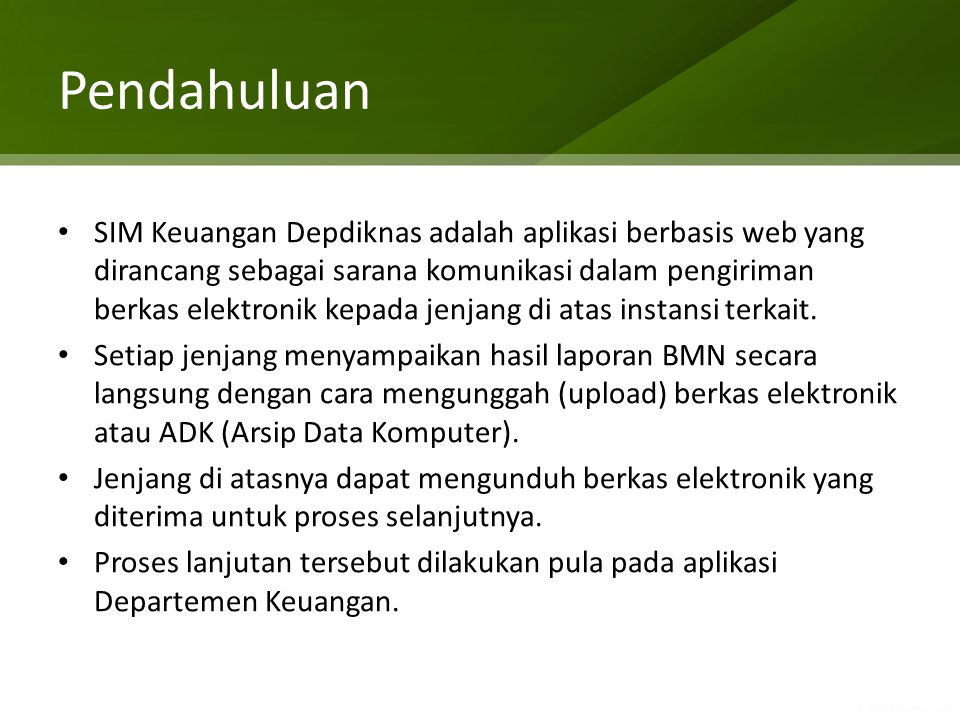 Penggunaan Aplikasi SIM Keuangan Depdiknas Alamat situs SIM Keuangan http://simkeu.depdiknas.go.id/