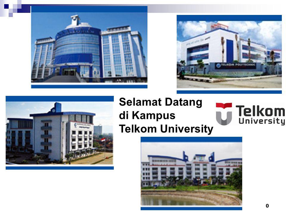 0 Selamat Datang di Kampus Telkom University