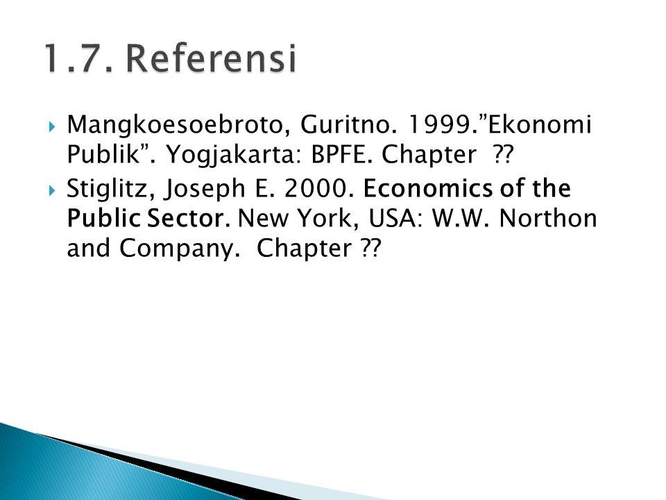  Mangkoesoebroto, Guritno.1999. Ekonomi Publik .