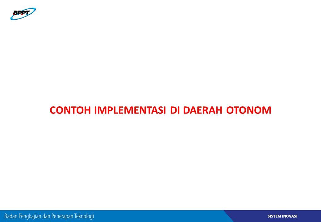 CONTOH IMPLEMENTASI DI DAERAH OTONOM