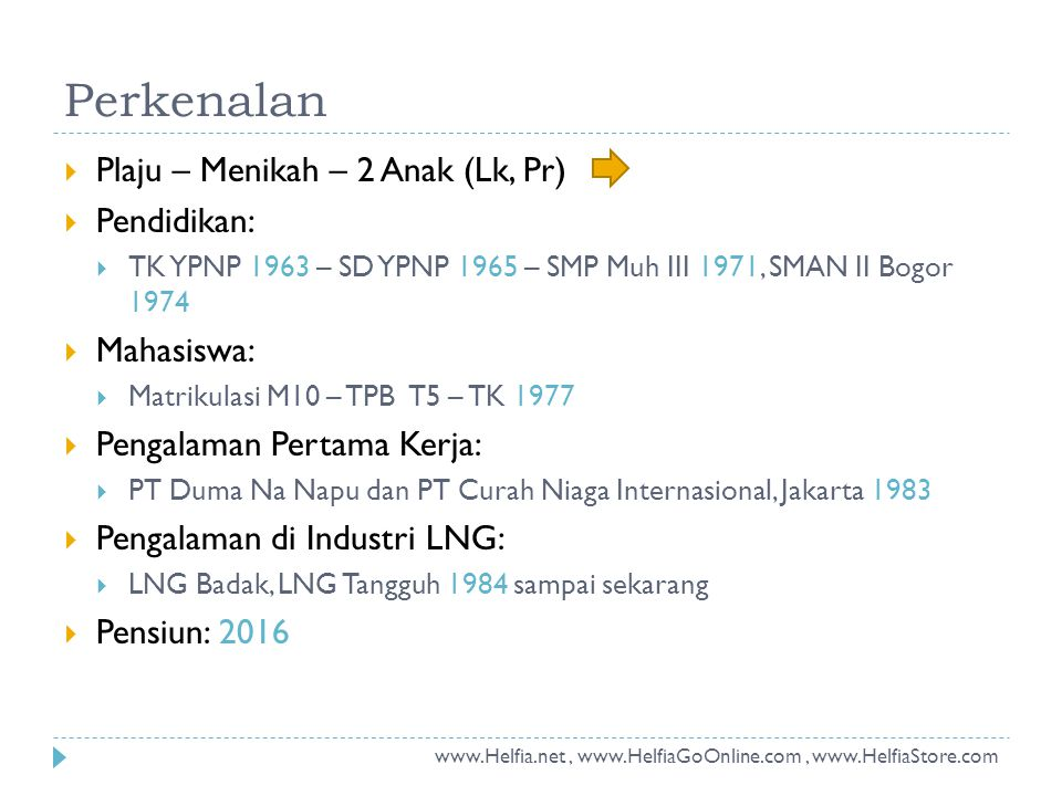 2006  Rekrutmen Ops Mgr, Team Leader, beberapa Supervisor  Rekrutmen Lead Technician dan DCS Technician  Training Field Technician di PT Badak NGL 2007  Rekrutmen Field Technician Batch 3  Membuat prosedur start-up dan standard operasi  Deployment ke LNG Site – July  Hook-up campaign dan Drilling VRB dan VRA  Sosialisasi PTW  Mensupport Commissioning Team  Kantor di KJP, Nginap di Blue Sky Camp 2008  First gas dari VRB diventing ke Flare – 19 May  Penggantian 1600 valve Alphacon – 1 Dec Catatan Sejarah Operasi LNG Tangguh (1) www.Helfia.net, www.HelfiaGoOnline.com, www.HelfiaStore.com