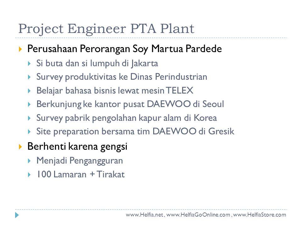 Project Engineer PTA Plant  Perusahaan Perorangan Soy Martua Pardede  Si buta dan si lumpuh di Jakarta  Survey produktivitas ke Dinas Perindustrian