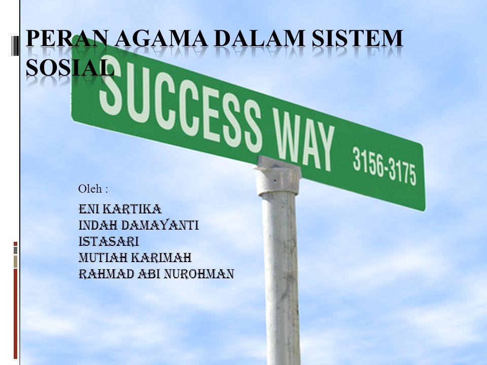 Eni Kartika Indah Damayanti Istasari Mutiah Karimah Rahmad Abi Nurohman Oleh :