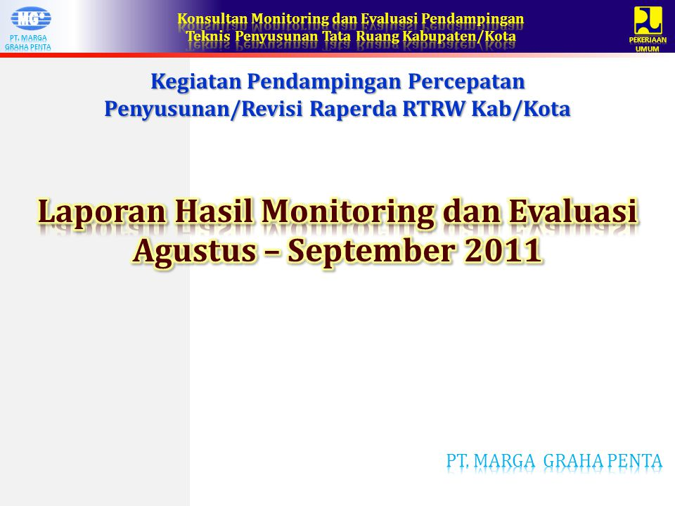 Kegiatan Pendampingan Percepatan Penyusunan/Revisi Raperda RTRW Kab/Kota
