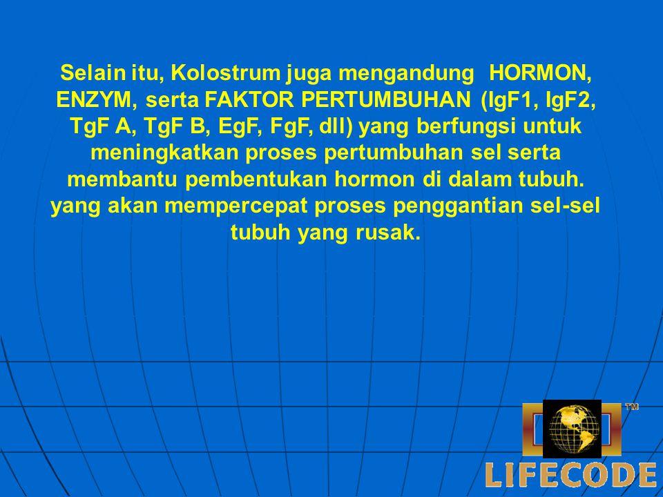 PROTEIN terbanyak pada Kolostrum adalah dalam bentuk Immunoglobulins (Igs).